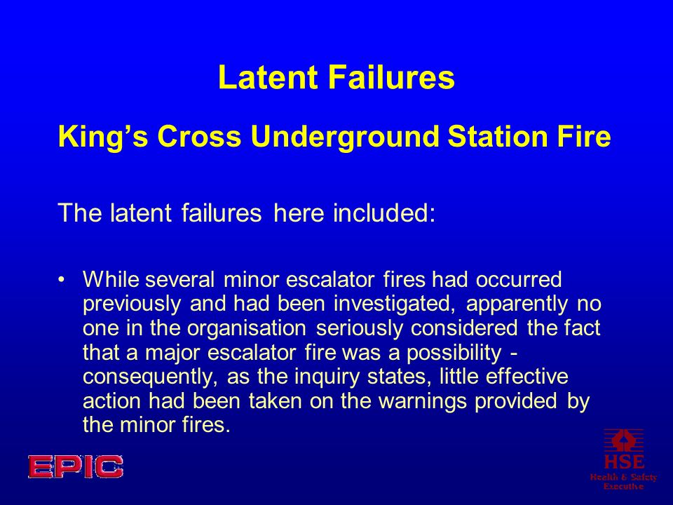 Latent Failures King's Cross Underground Station Fire