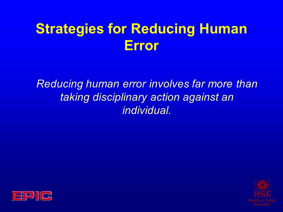 Strategies for Reducing Human Error
