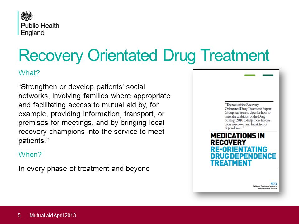 Recovery Orientated Drug Treatment