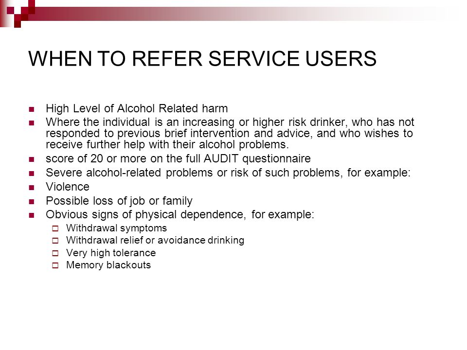 WHEN TO REFER SERVICE USERS
