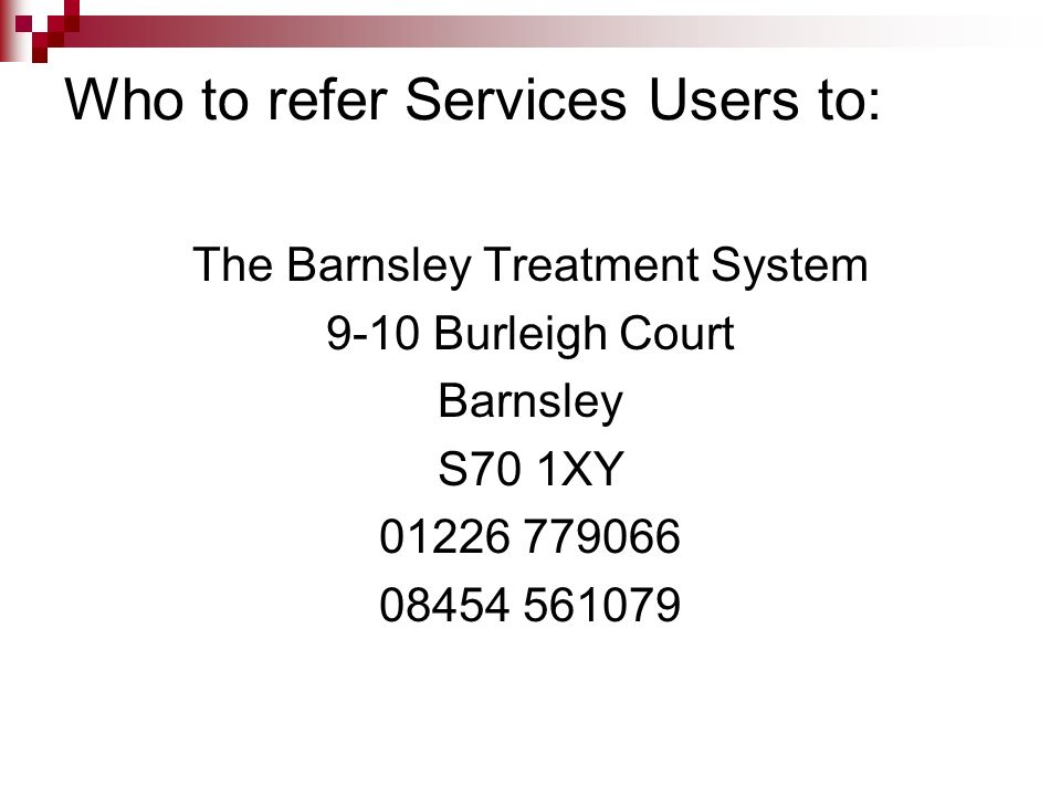 Who to refer Services Users to: