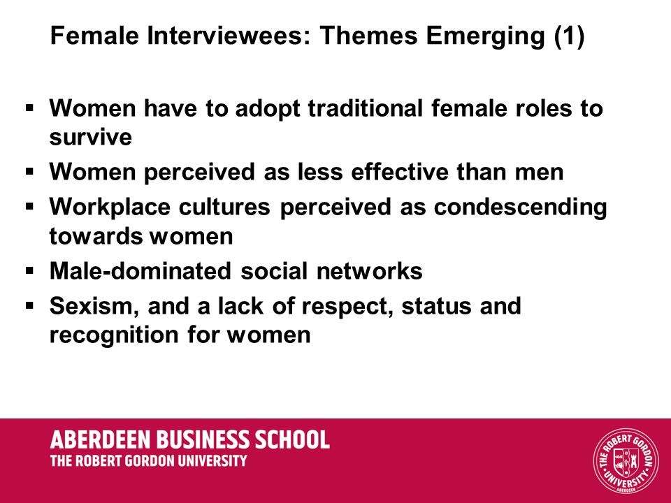 Female Interviewees: Themes Emerging (1)