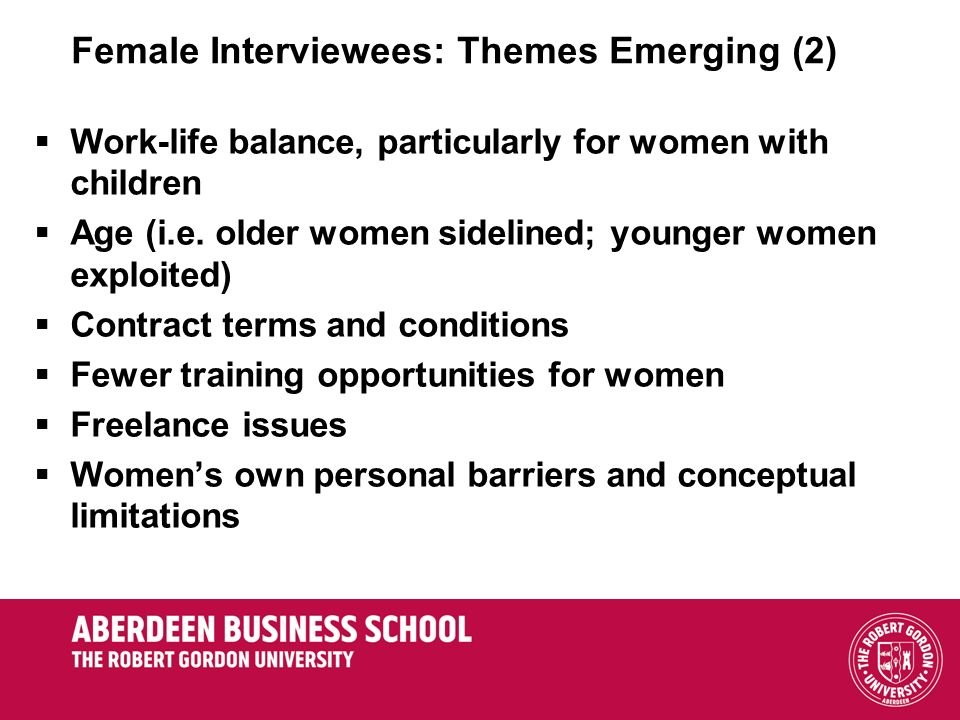 Female Interviewees: Themes Emerging (2)