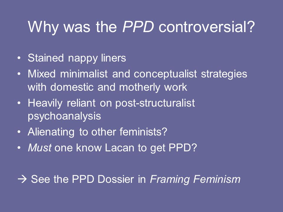 Why was the PPD controversial