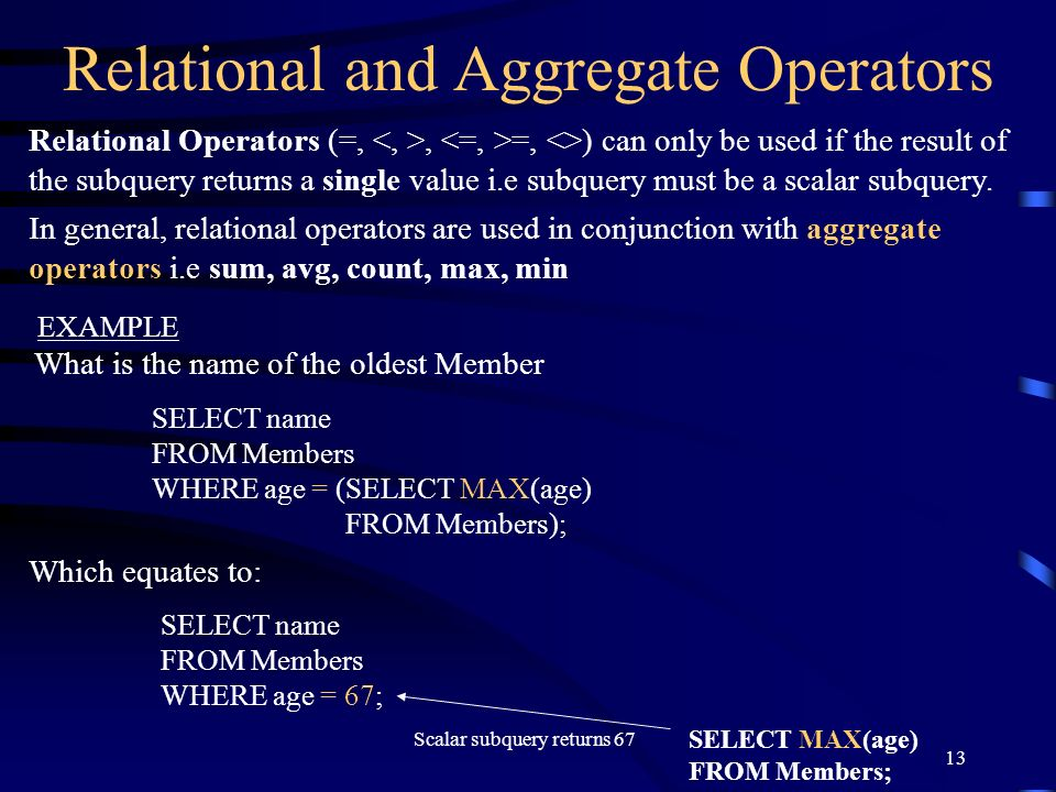 Relational and Aggregate Operators