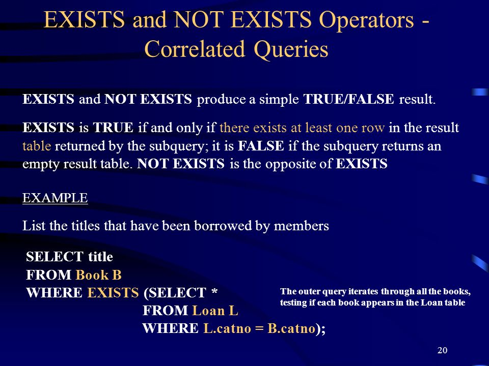 EXISTS and NOT EXISTS Operators - Correlated Queries
