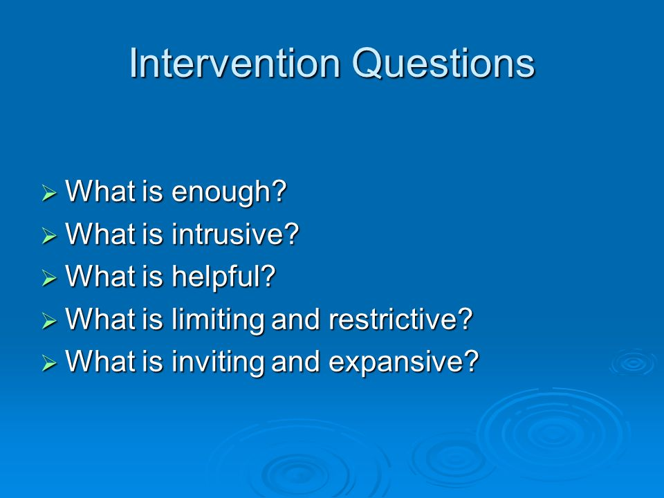 Intervention Questions