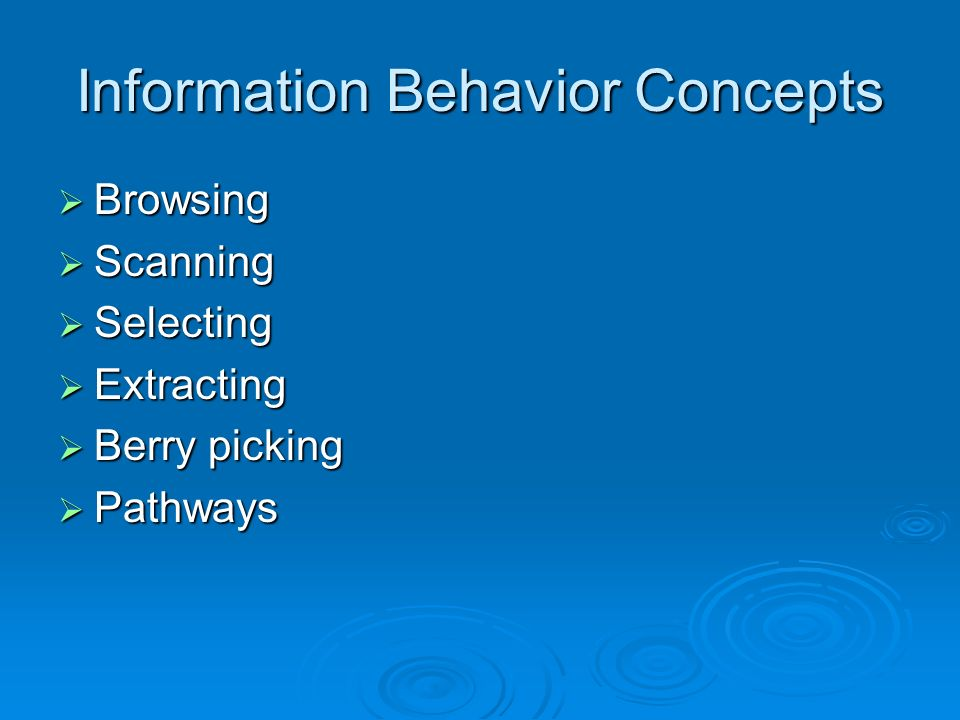 Information Behavior Concepts