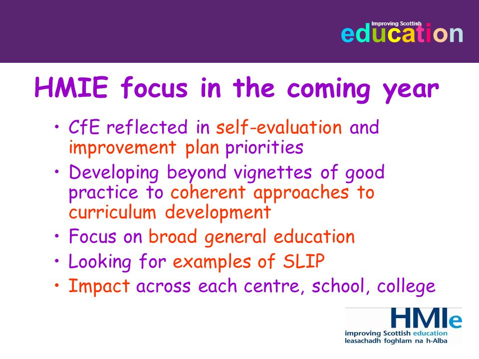 HMIE focus in the coming year