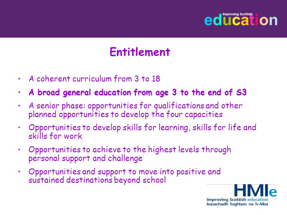 Entitlement A coherent curriculum from 3 to 18