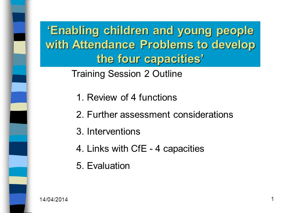 'Enabling children and young people with Attendance Problems to develop the four capacities'