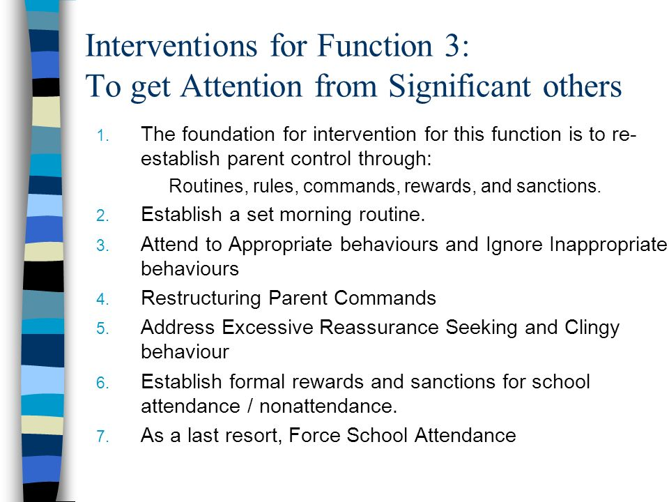 Interventions for Function 3: To get Attention from Significant others