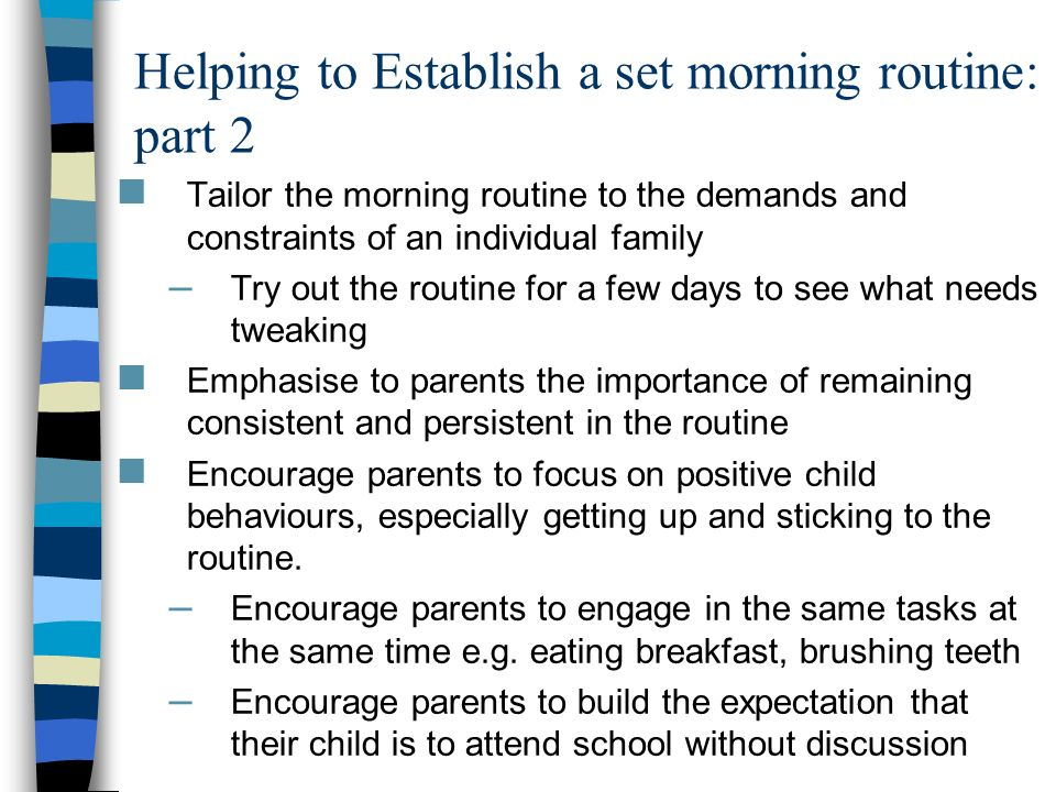 Helping to Establish a set morning routine: part 2