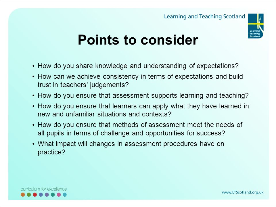 Points to consider How do you share knowledge and understanding of expectations