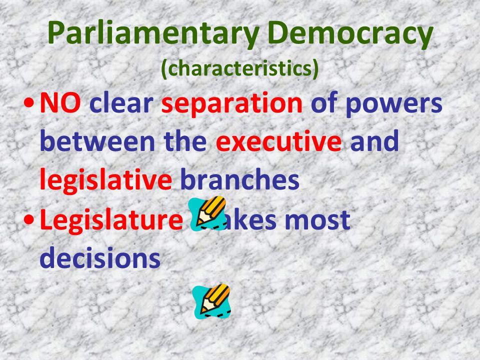 parliamentary government characteristics