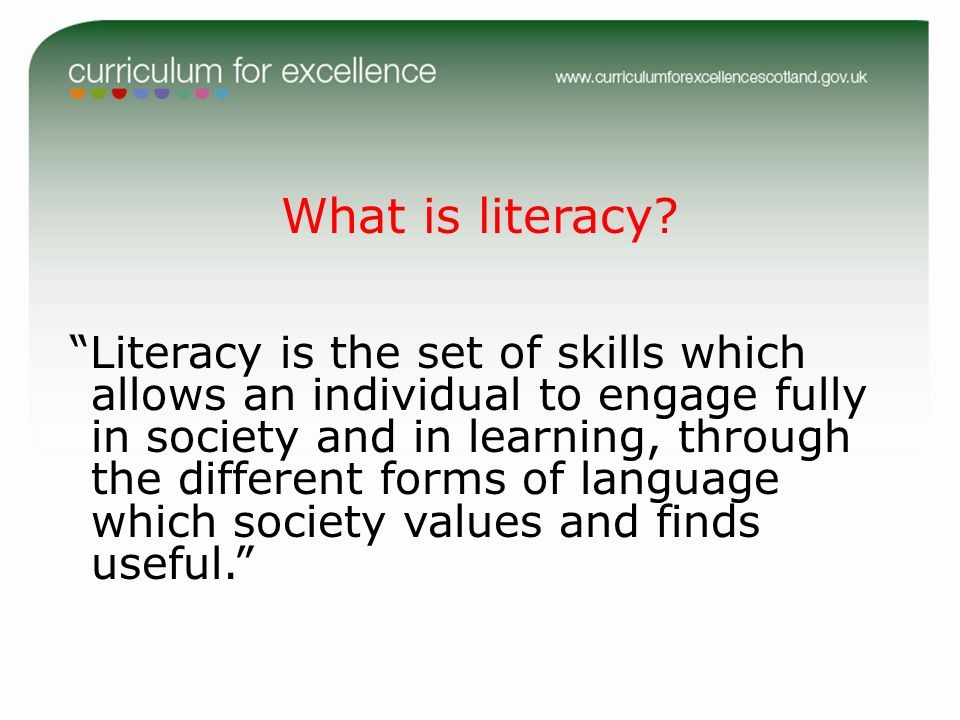 What is literacy
