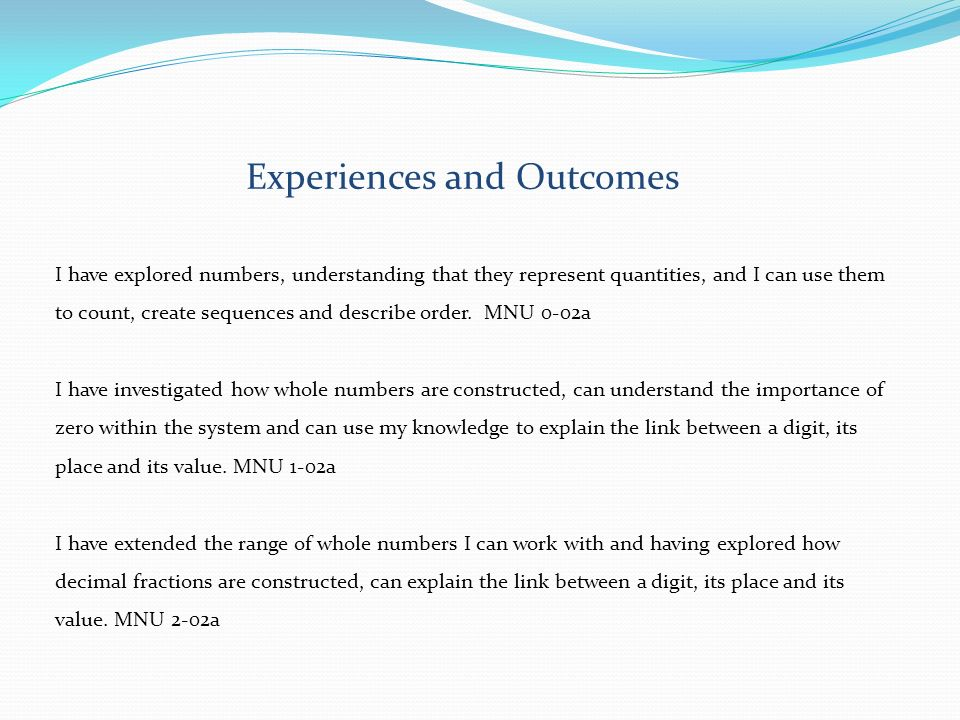 Experiences and Outcomes