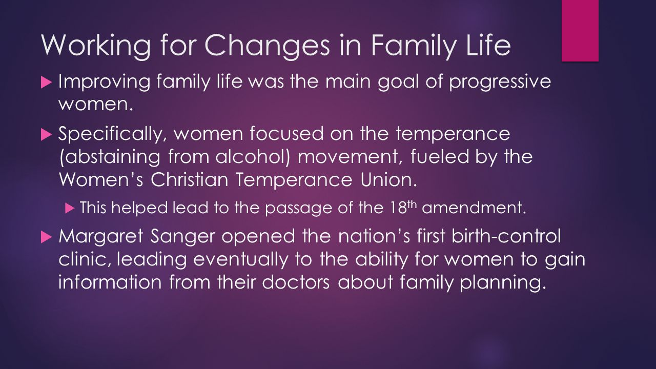 Working for Changes in Family Life