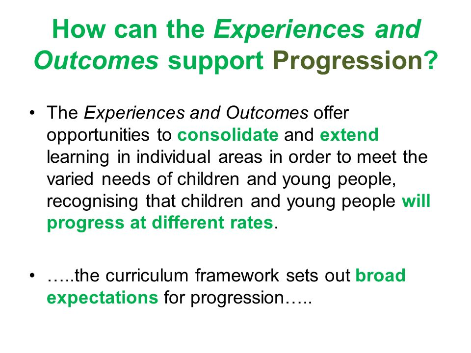 How can the Experiences and Outcomes support Progression