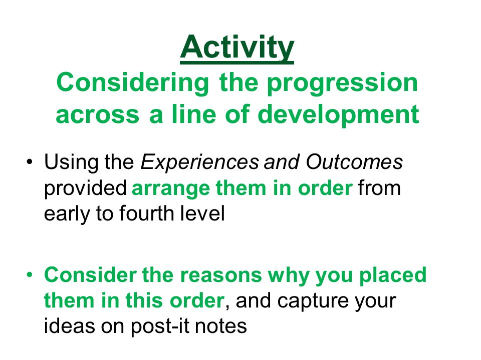 Activity Considering the progression across a line of development