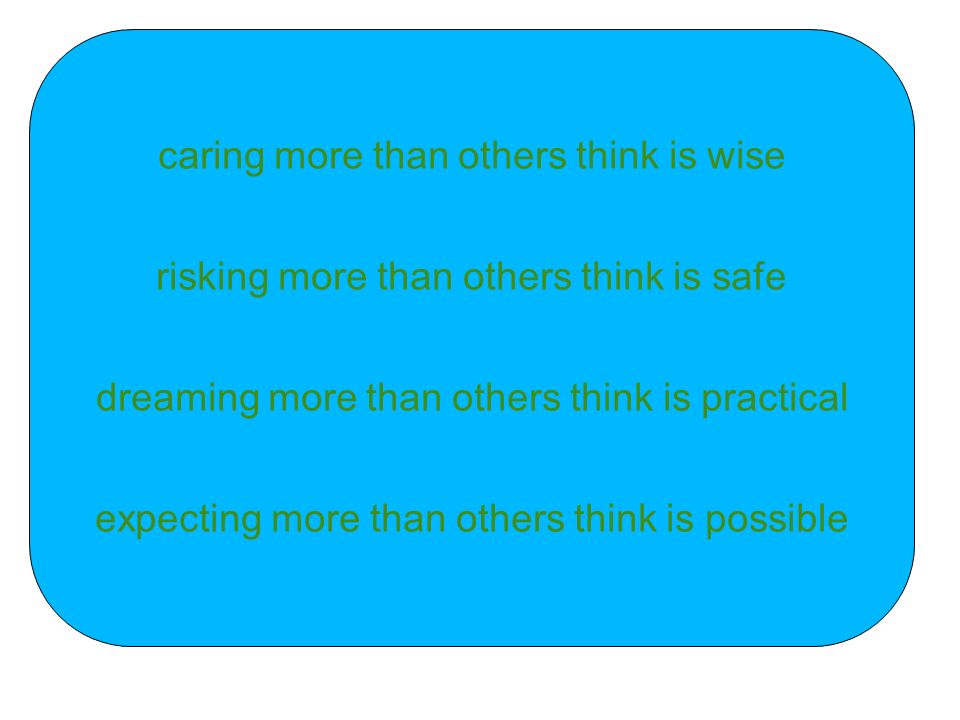 caring more than others think is wise