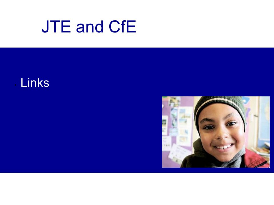 JTE and CfE Links
