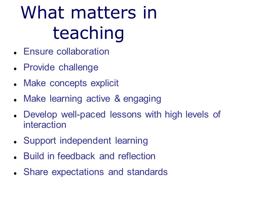 What matters in teaching