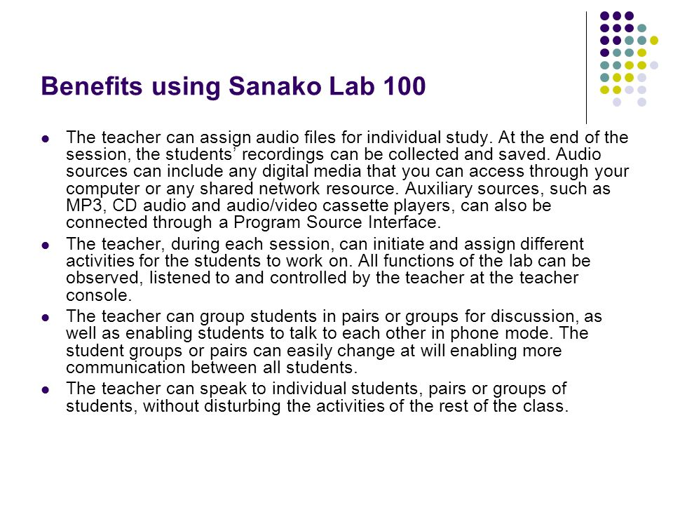 Benefits using Sanako Lab 100