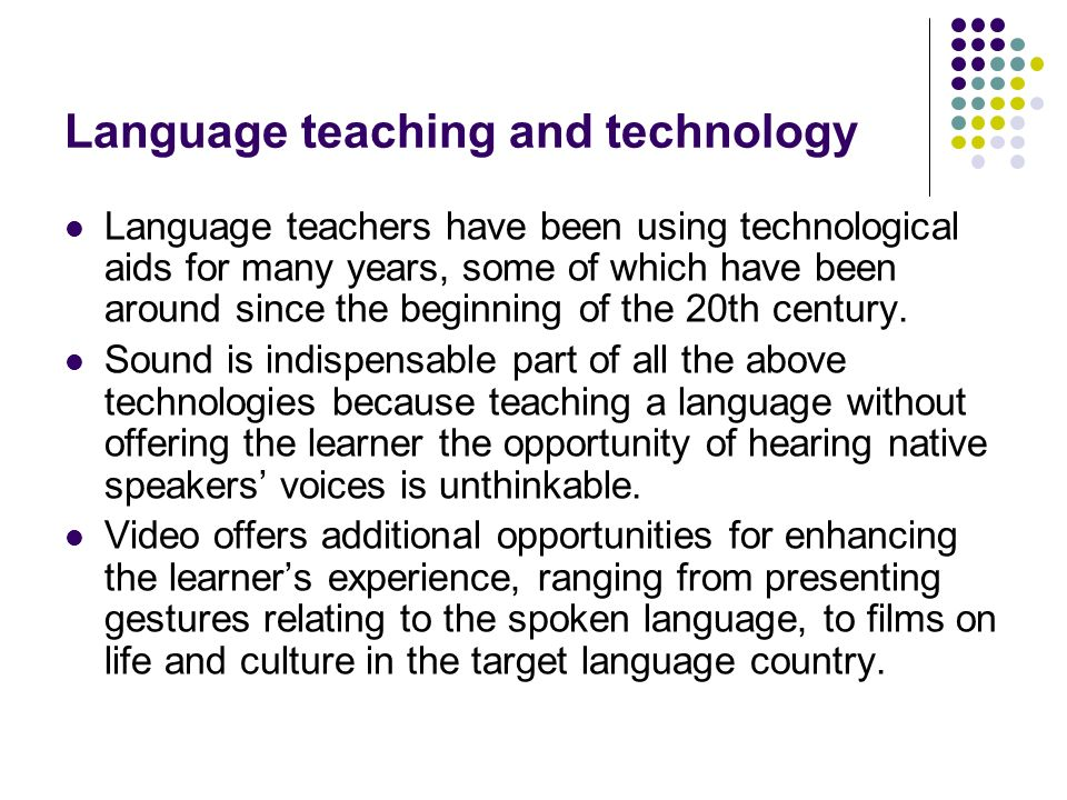 Language teaching and technology