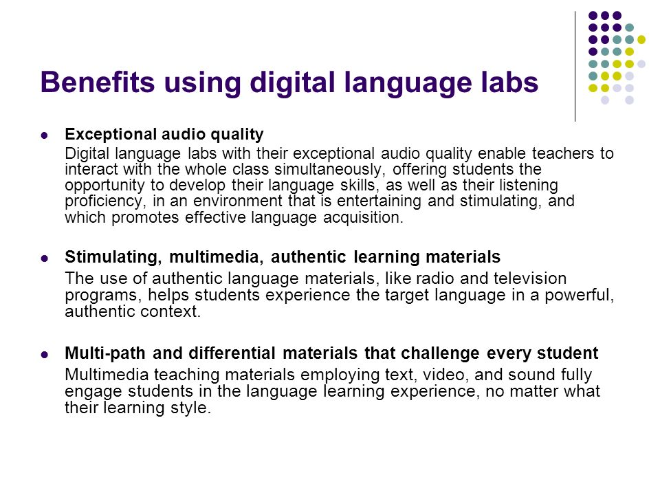 Benefits using digital language labs
