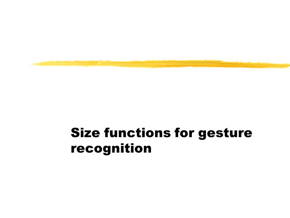 Size functions for gesture recognition