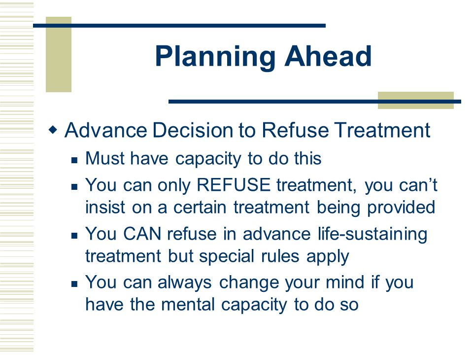 Planning Ahead Advance Decision to Refuse Treatment