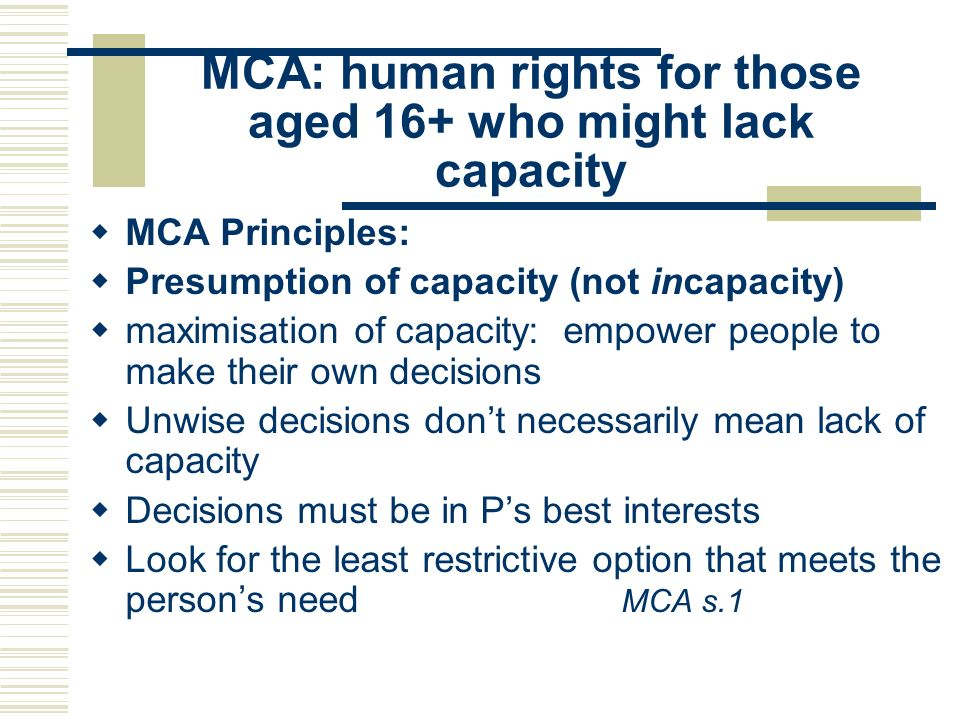 MCA: human rights for those aged 16+ who might lack capacity