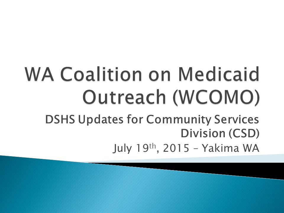Wa Coalition On Medicaid Outreach Wcomo Ppt Download