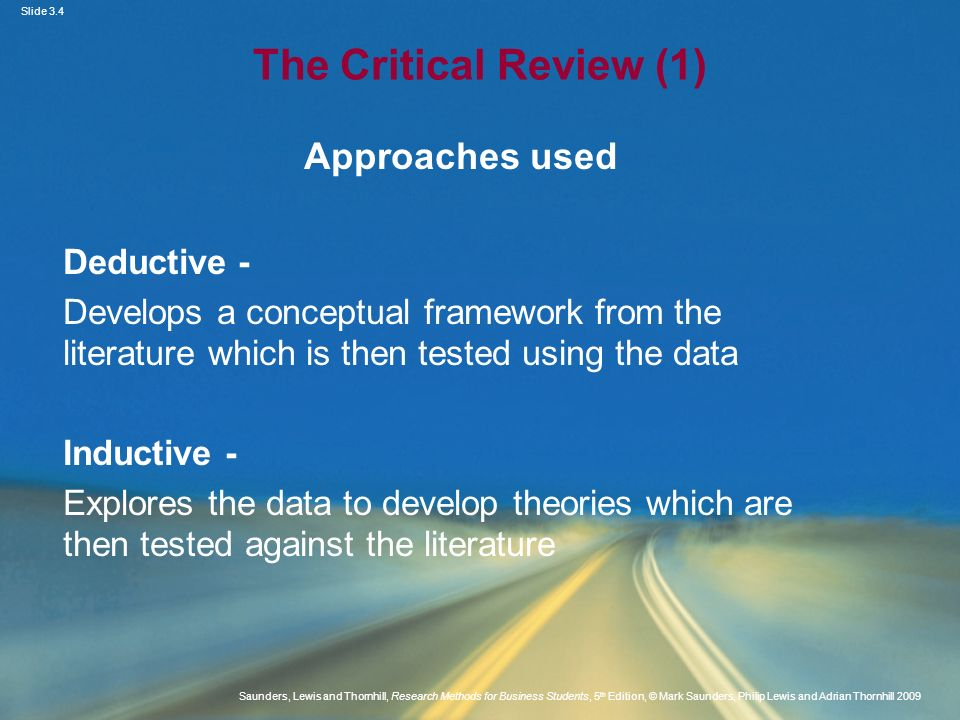 The Critical Review (1) Approaches used Deductive -