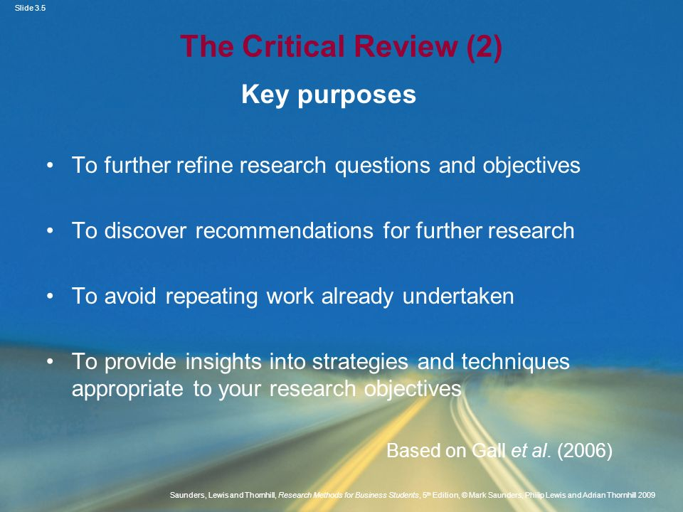 The Critical Review (2) Key purposes