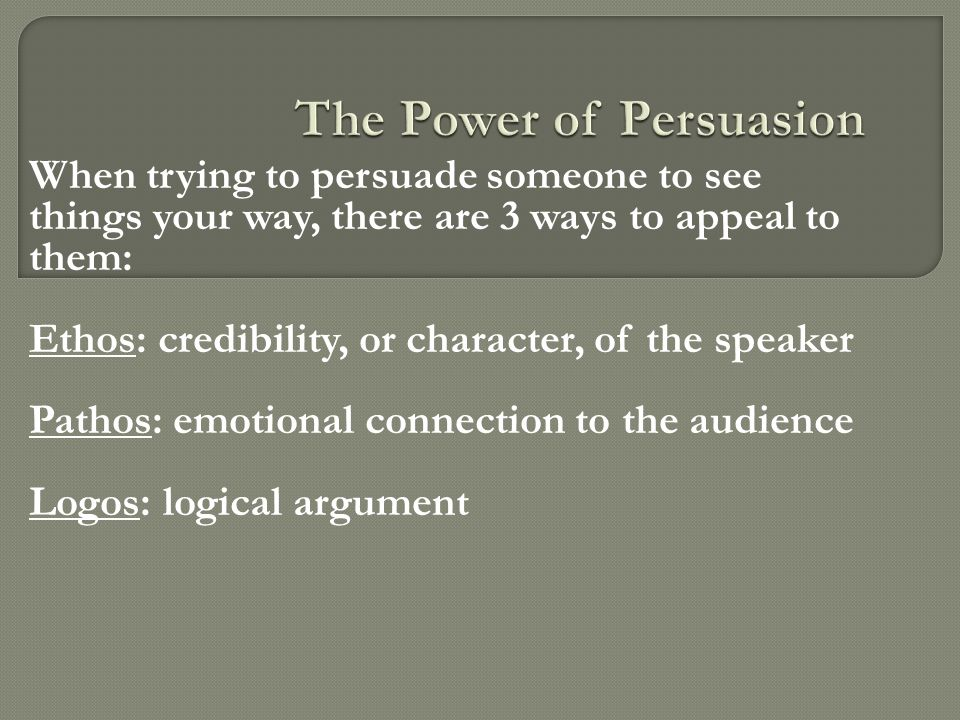 The Power of Persuasion
