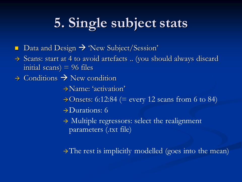 5. Single subject stats Data and Design  'New Subject/Session'