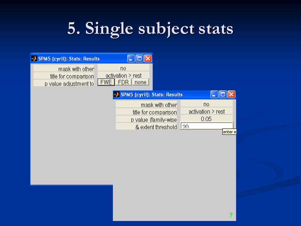 5. Single subject stats