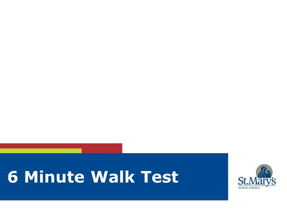 12 6 Minute Walk Test