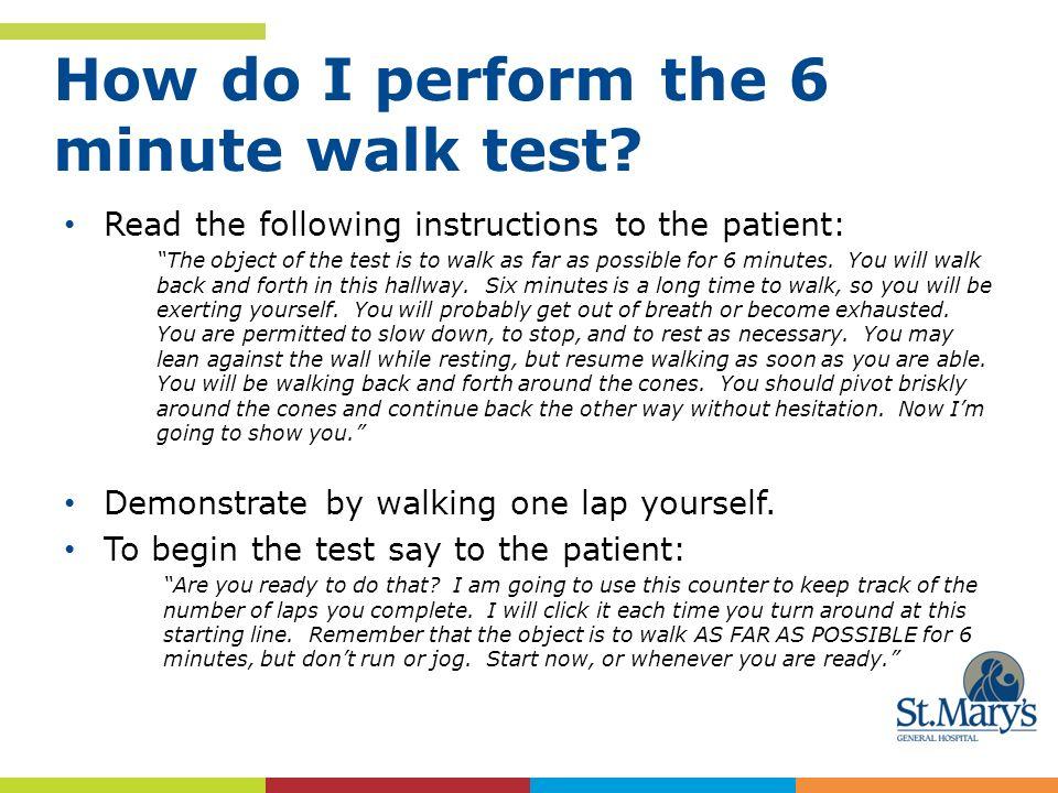 6 minute walk test.