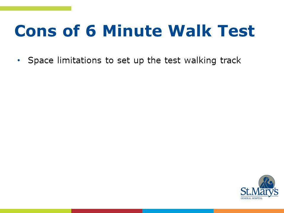Cons Of 6 Minute Walk Test
