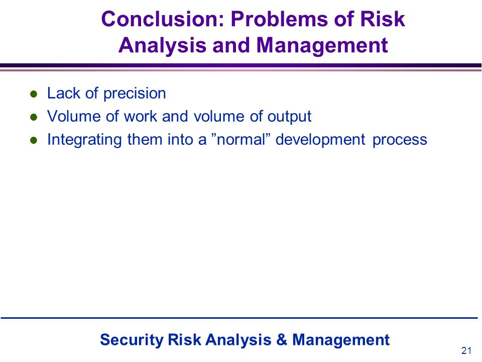 Conclusion: Problems of Risk Analysis and Management