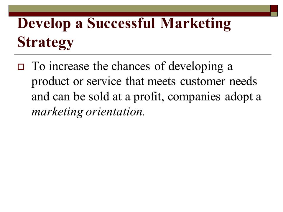 Develop a Successful Marketing Strategy