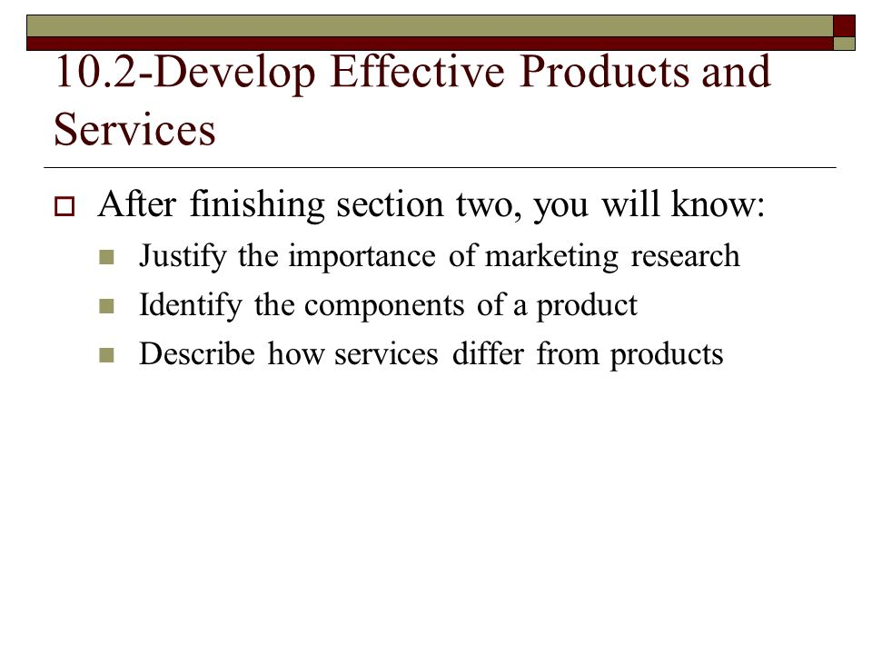10.2-Develop Effective Products and Services