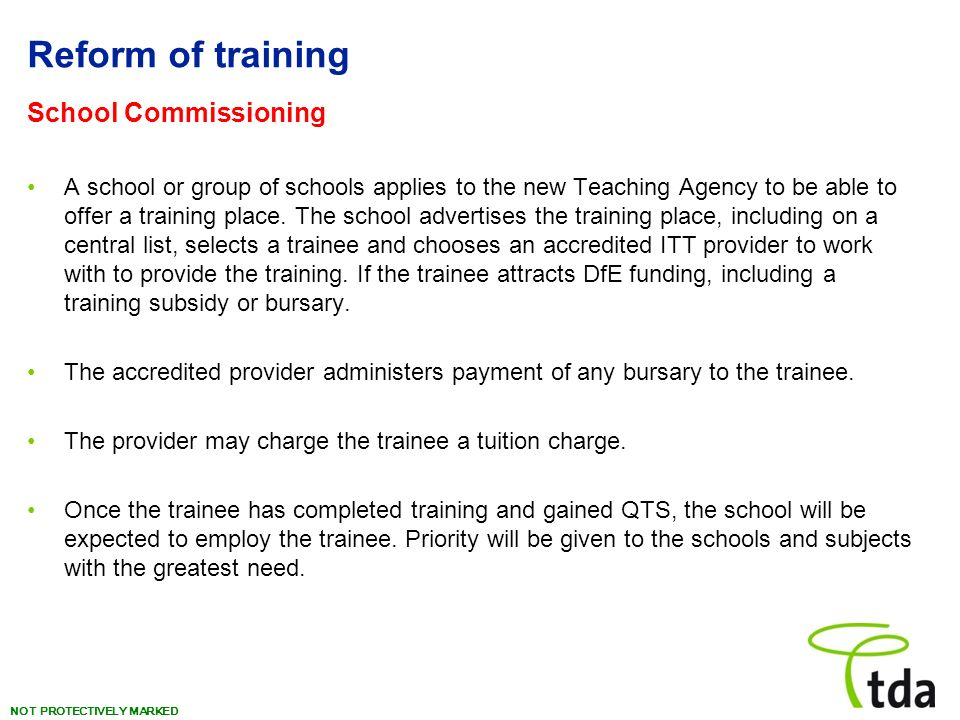 Reform of training School Commissioning