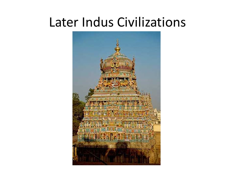 Later Indus Civilizations