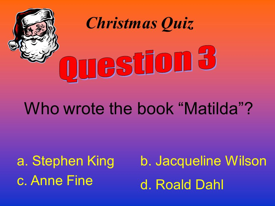 Who wrote the book Matilda