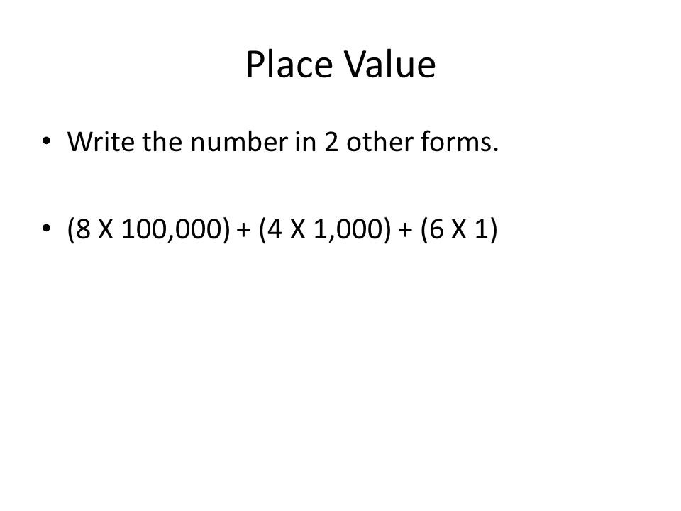 Place Value Write The Following In Word And Expanded Form 1574