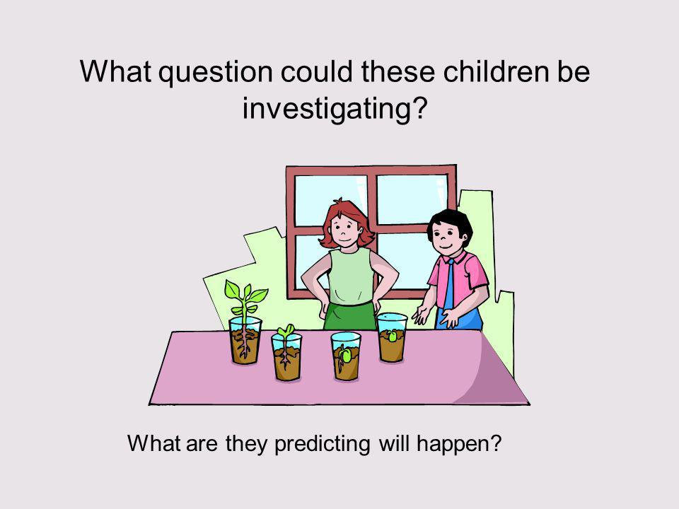 What question could these children be investigating